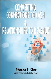 Converting Connections to Ca$h & Relationships to Revenue