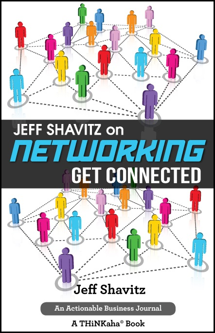 Jeff Shavitz on Networking