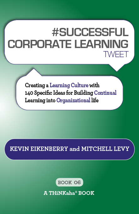 #SUCCESSFUL CORPORATE LEARNING tweet Book06