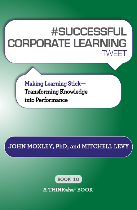 #SUCCESSFUL CORPORATE LEARNING tweet Book10