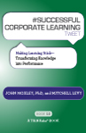 #SUCCESSFUL CORPORATE LEARNING tweet Book 10