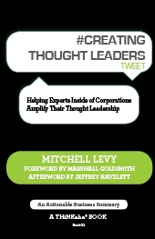 #CREATING THOUGHT LEADERS tweet Book01