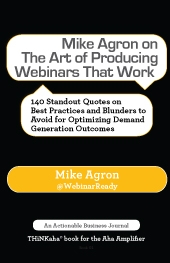 Mike-Agron-on-The-Art-of-Producing-Webinars-That-Work-_md_091714