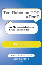 Ted Rubin on ROR #RonR