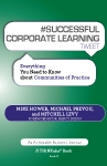 #SUCCESSFUL CORPORATE LEARNING tweet Book 07