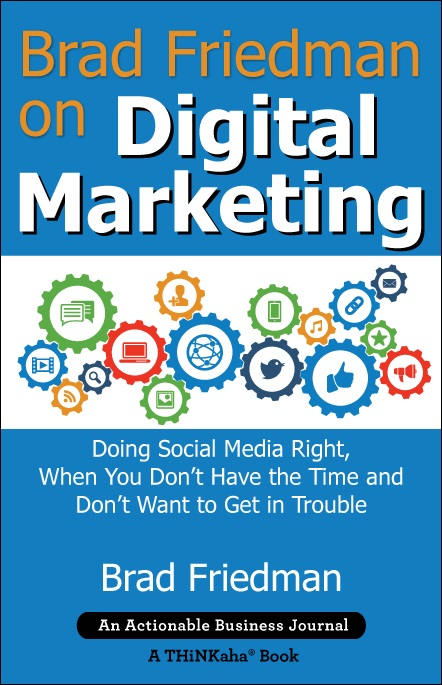 Brad Friedman on Digital Marketing