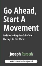 Go Ahead, Start A Movement