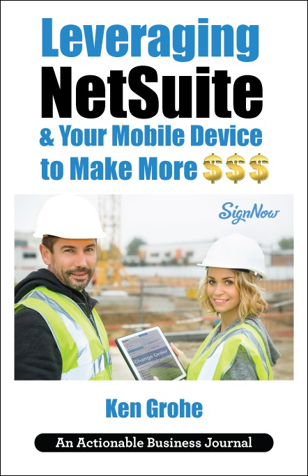 Leveraging NetSuite & Your Mobile Device to Make More $$$