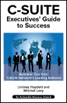 C-Suite Executives� Guide to Success