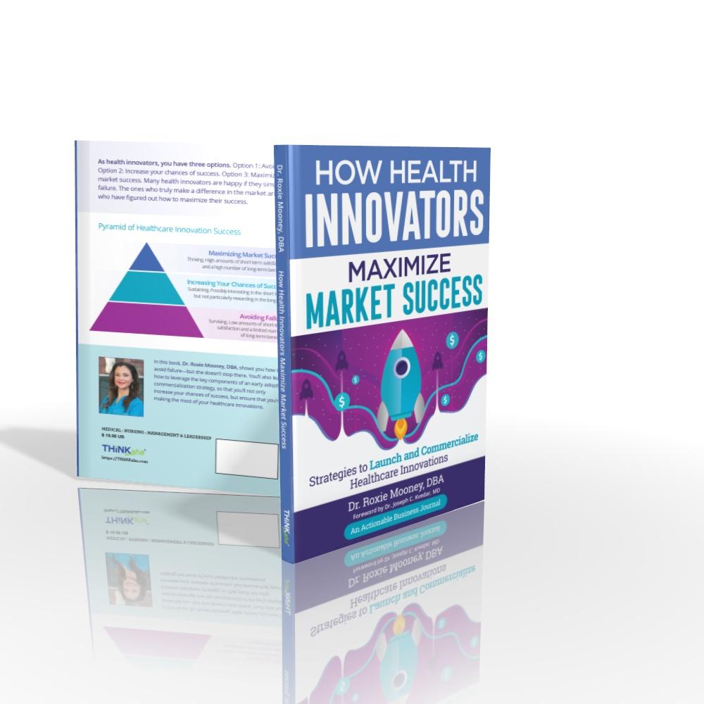 How Health Innovators Maximize Market Success