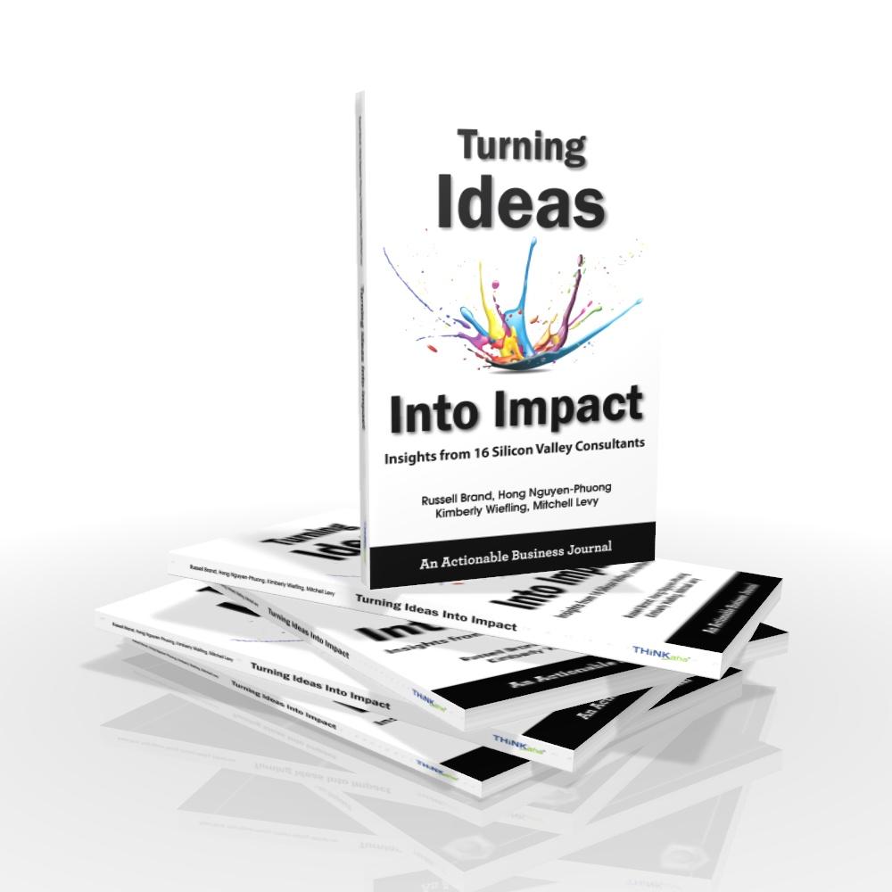 Turning Ideas Into Impact