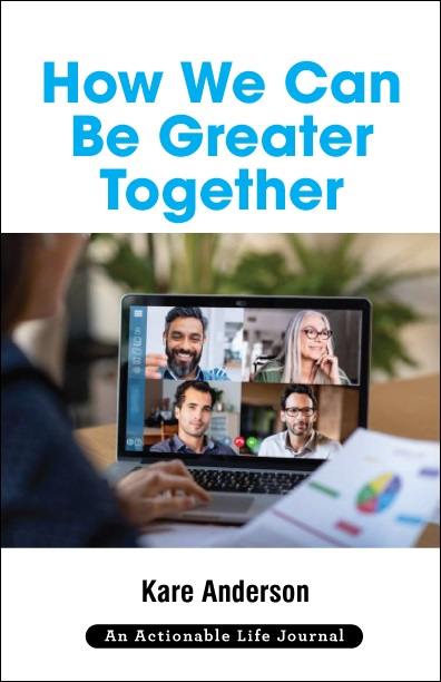 How We Can Be Greater Together